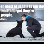 Dog inspiration: Talk to your dog