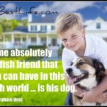Dog inspiration: Unselfish friend